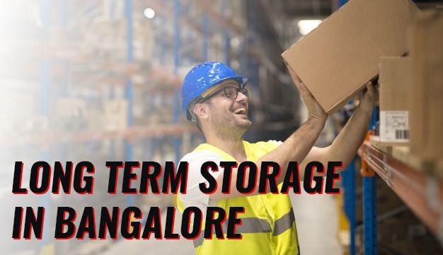 Long term storage in Bangalore